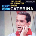 Caterina / Island of Forgotten Lovers ~ Italian picture sleeve