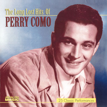 Perry Como ~ Long Lost Hits