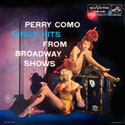 Perry Como Sings Hits From Broadway Shows ~ Album notes