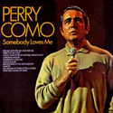 Somebody Loves Me ~ UK Pickwick International